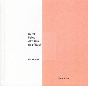Paradoxní intimita Dereka Rebra