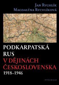 Podkarpatská Rus v dějinách Československa 1918–1946: plakát
